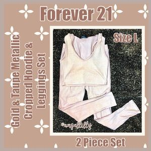 Forever 21 Gold&Taupe Cropped Hoodie & Leggings